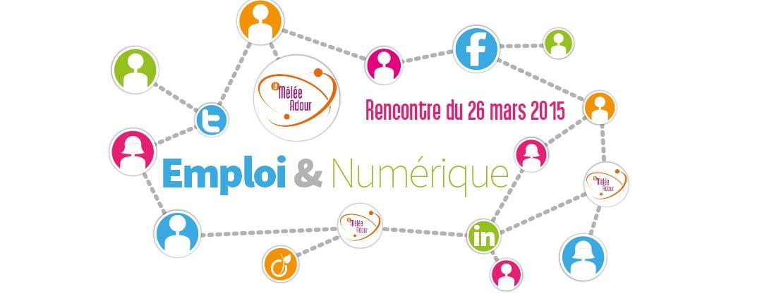 Rencontre emploi & numérique - 26 mars 2015