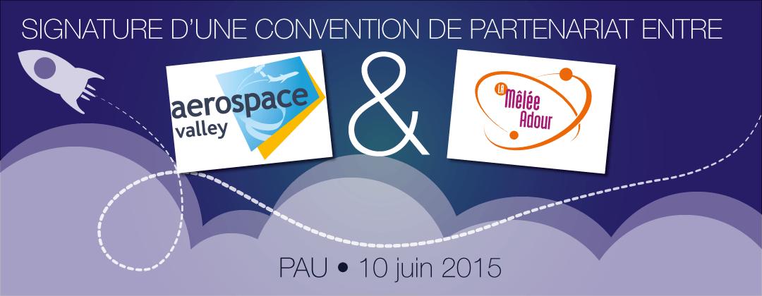 Signature d'une convention de partenariat entre Aerospace Valley et La Mêlée Adour
