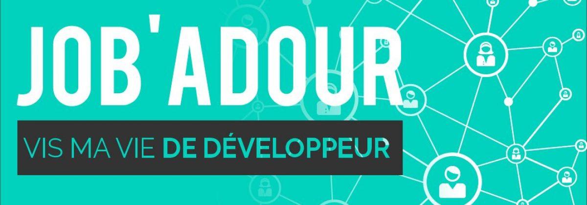 Job'Adour #7 : Vis ma vie de développeur – 2 juillet 2021