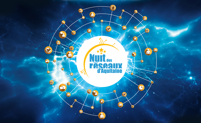 La Nuit des Réseaux d'Aquitaine - 7 mars 2016