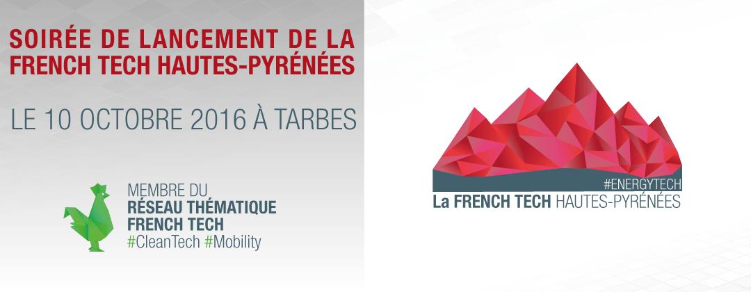 Soirée de lancement de La French Tech Hautes-Pyrénées