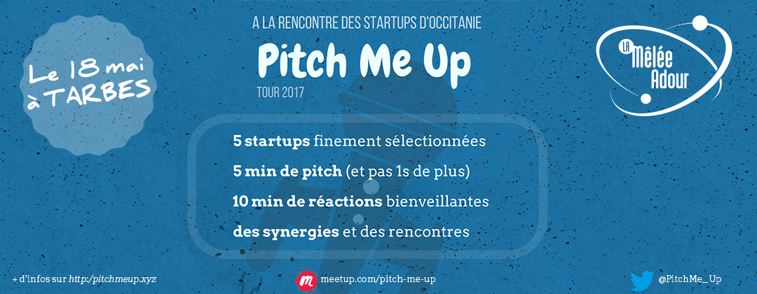 Pitch Me Up - Tarbes - 18 mai 2017
