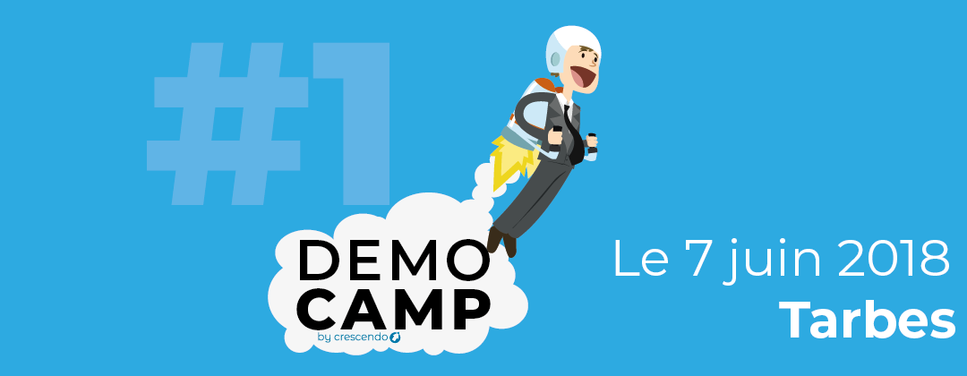 DemoCamp by BIC Crescendo – 7 juin 2018