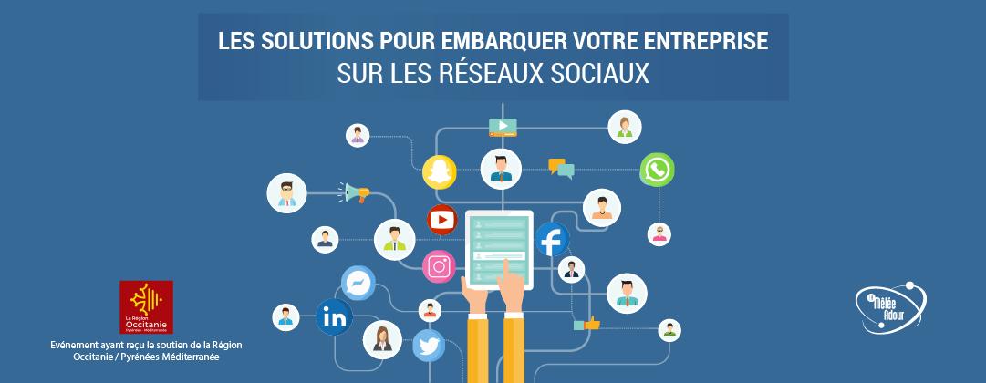 Les solutions pour embarquer votre entreprise sur les réseaux sociaux