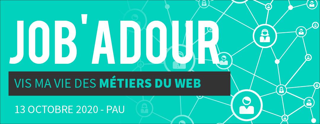 Job'Adour #5 : Vis ma vie des métiers du web – 13 octobre 2020