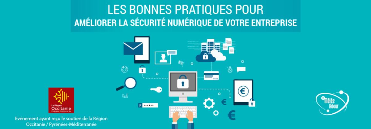 Les bonnes pratiques pour améliorer la sécurité numérique de votre entreprise