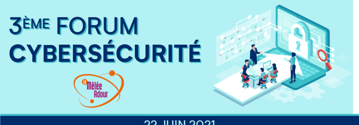 3ème forum cybersécurité